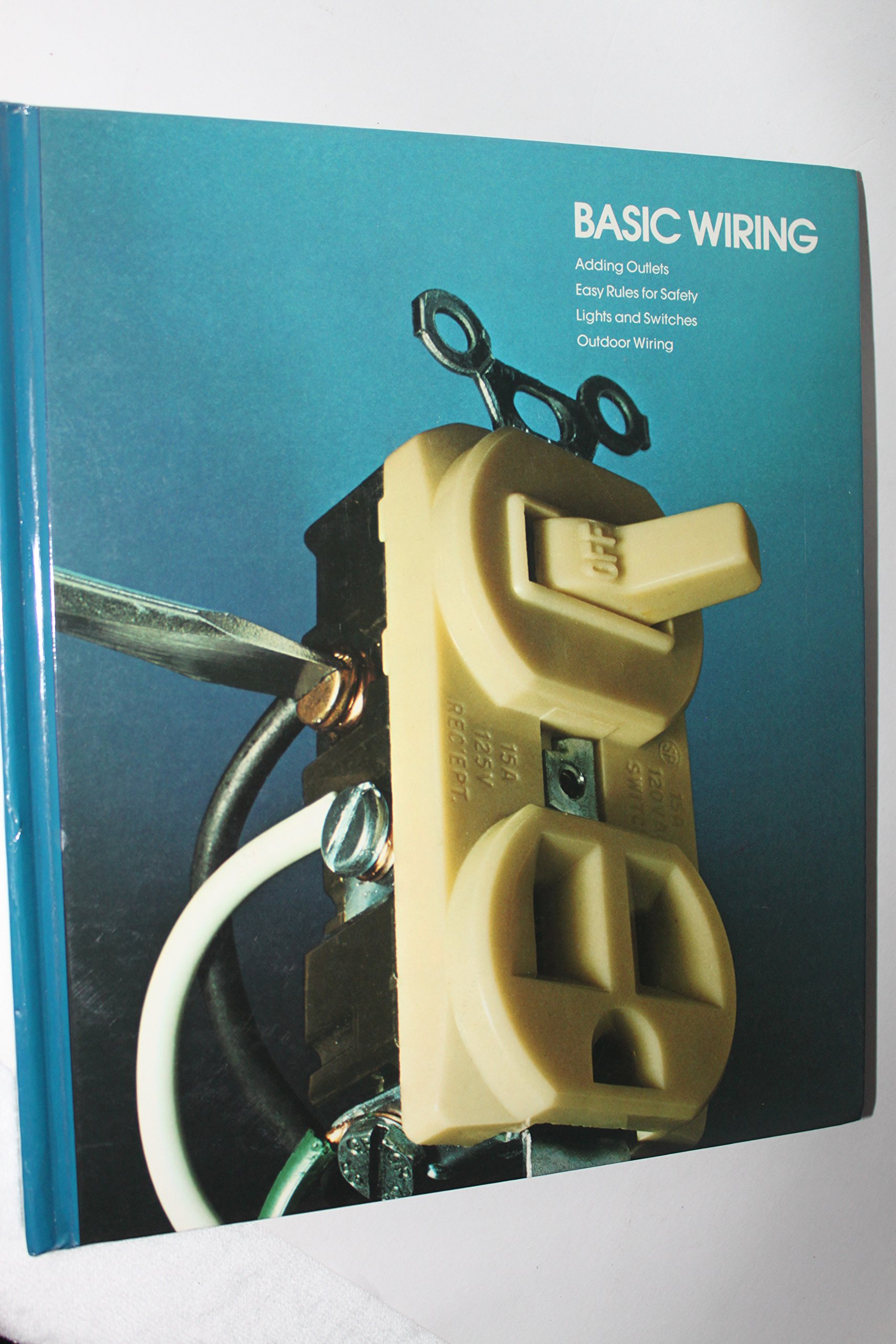 Basic Wiring (Home Repair and Improvement): Time Life Books ...