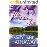 These Sheltering Walls (Cane River Romance Book 2)