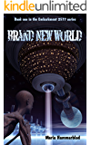 Brand New World (Embarkment 2577 Book 1)