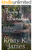 Brody's Banshee (Wishes in Time Book 1)