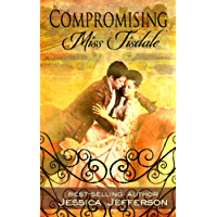 Compromising Miss Tisdale (The Regency Blooms Book 1) (English Edition)