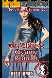 The Viking's Creamy Reunion (The Viking's Harem 17): (A Harem, Werewolf, Supernatural, Fairy, Submission Erotica)