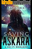 Saving Askara: A Sci-fi Romance (Tori & Aderus Book 1)