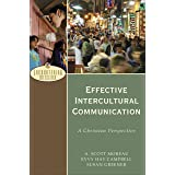 Effective Intercultural Communication (Encountering Mission): A Christian Perspective