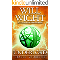 Underlord (Cradle Book 6)