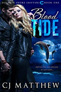Blood Tide: Dolphin Shore Shifters Book 1