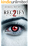 Rectify 2: A Novella (The Rectify Series)
