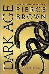 Dark Age: Book 5 of the Red Rising Saga (Red Rising Series) Hardcover
