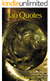 Tao Quotes: The Ancient Wisdom of the Tao Te Ching by Lao Tzu (English Edition)