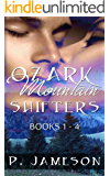 Ozark Mountain Shifters Boxed Set: Paranormal Romance Collection (Books 1-4)