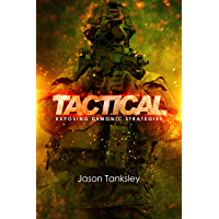 Tactical: Exposing Demonic Strategies (English Edition)