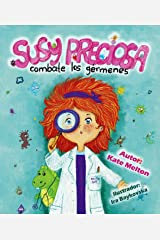 """Children's Spanish book: """"Susy Preciosa Combate los Gérmenes"""": Children's Book about Hygiene, Health and Visit to Doctor (Spanish Edition) Kindle Edition"""