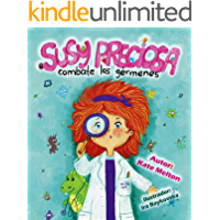 "Children's Spanish book: ""Susy Preciosa Combate los Gérmenes"": Children's Book in Spanish about Hygiene, Health and Visit to Doctor (Spanish Edition)"