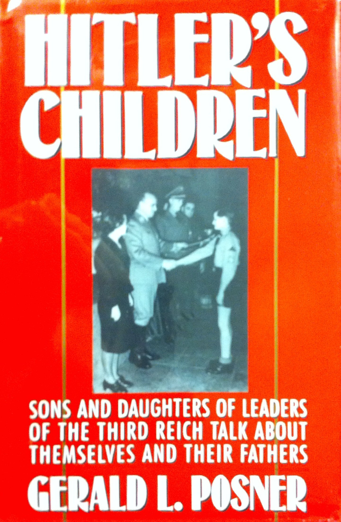 Hitlers Children Daughters Leaders Themselves