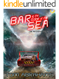 The Bar at the Edge of the Sea (The Watchers Book 2)