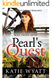 Mail Order Bride: Pearl's Quest: Inspirational Historical Western (Pioneer Wilderness Romance series Book 11)