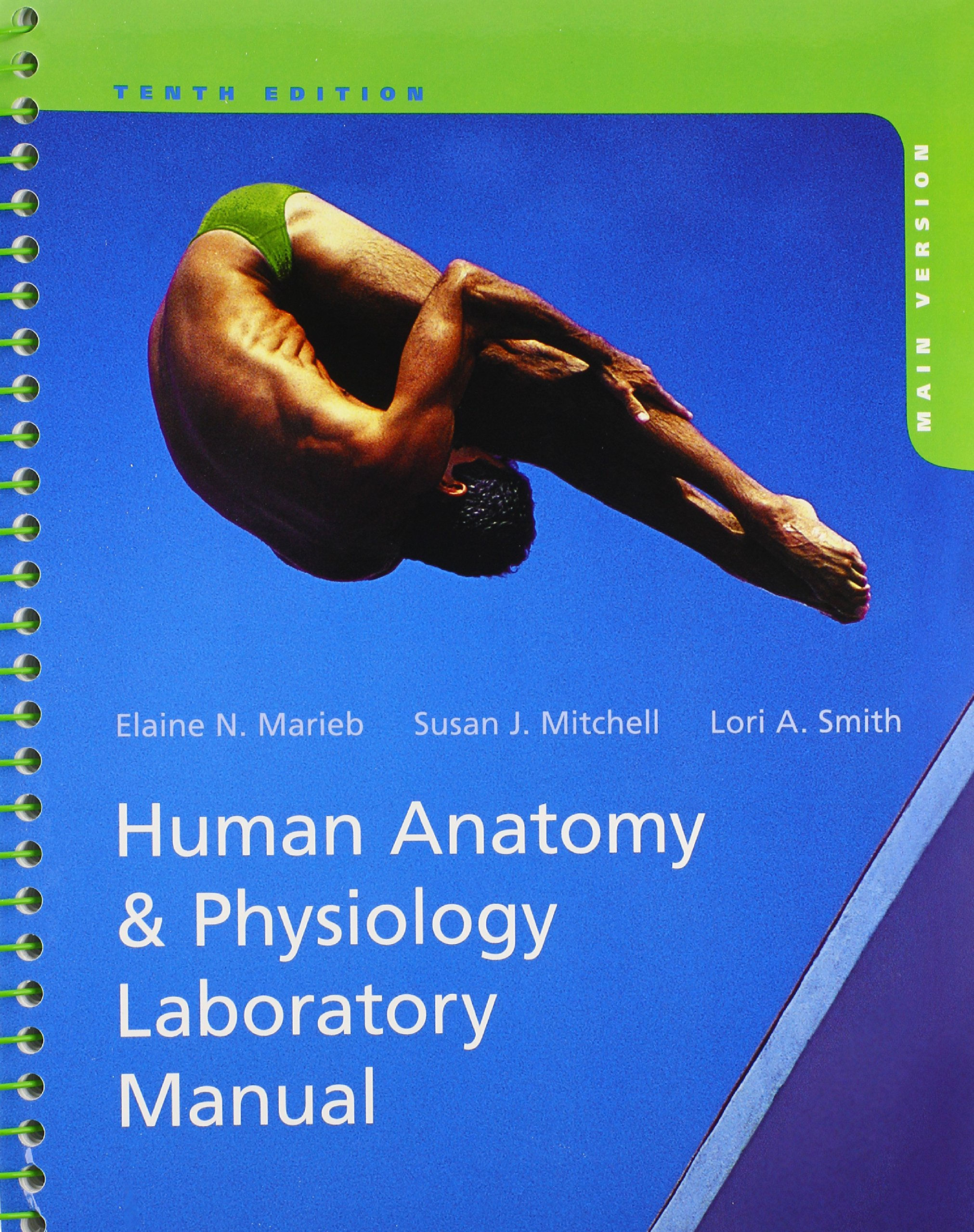 Human Anatomy & Physiology, Main Version: Elaine N. Marieb, Susan J ...