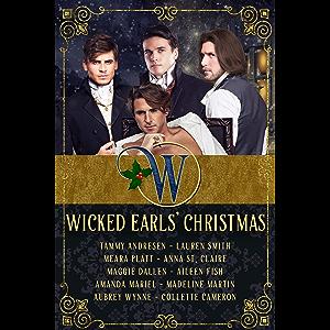 Wicked Earls' Christmas: Regency Romance (Wicked Earls' Club Book 1)