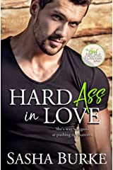 Hard Ass in Love (Hard, Fast, and Forever Book 2) Kindle Edition