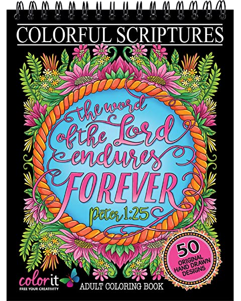 - Amazon.com: Colorful Scriptures Christian Adult Coloring Book - Features 50  Original Hand Drawn Biblical Designs Printed On Artist Quality Paper,  Hardback Covers, Spiral Binding, Perforated Pages, Bonus Blotter: Arts,  Crafts & Sewing