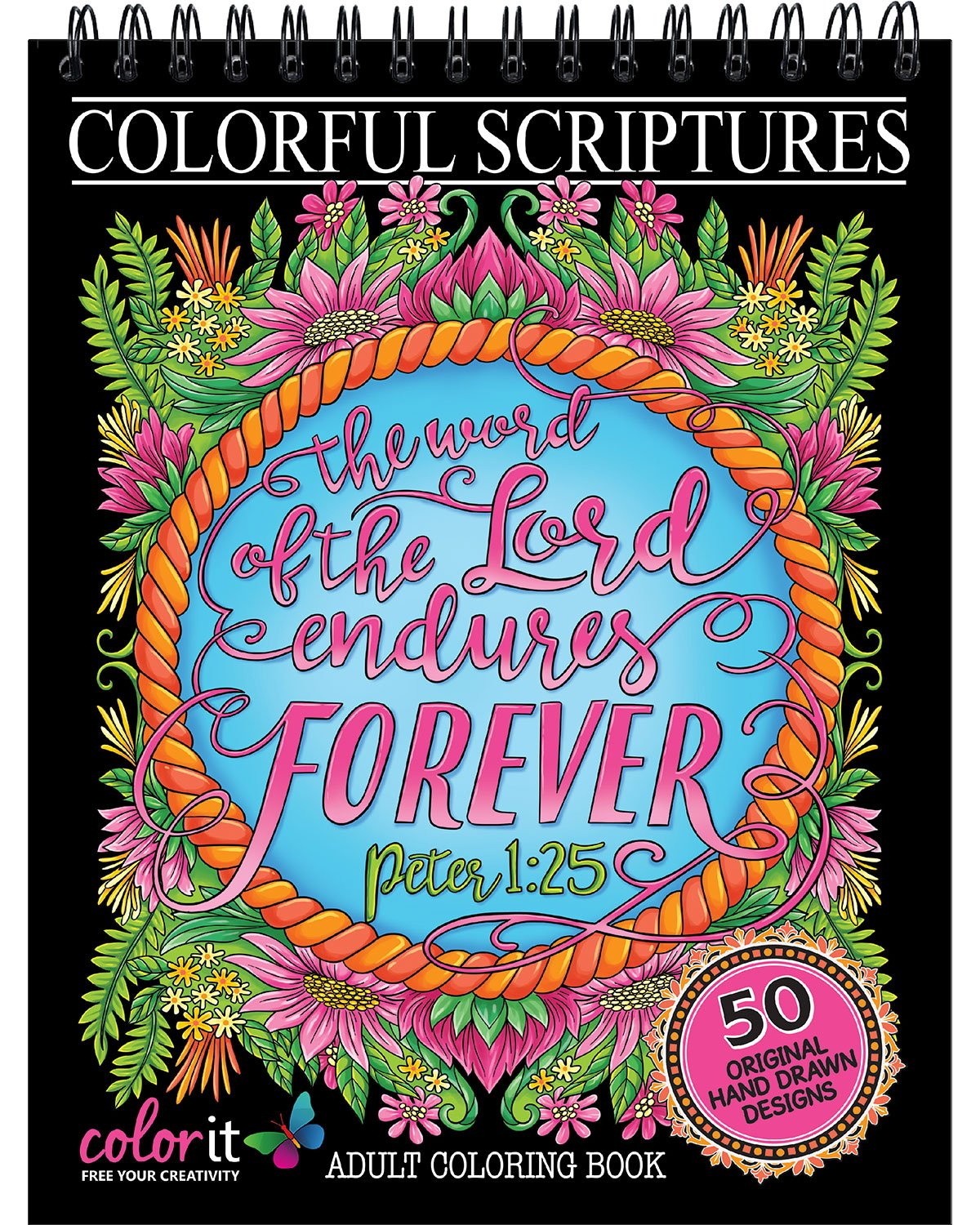 Colorful Scriptures Christian Adult Coloring Book - Features 50 Original Hand Drawn Biblical Designs Printed on Artist Quality Paper, Hardback Covers, Spiral Binding, Perforated Pages, Bonus Blotter by ColorIt