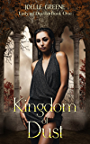 Kingdom of Dust (Lady of Death Book 1)