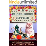 A Claw-some Affair: Cozy Mystery (MEOW FOR MURDER Book 3)