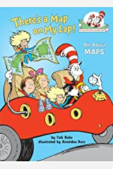 There's a Map on My Lap!: All About Maps (Cat in the Hat's Learning Library) Hardcover