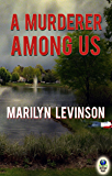 A Murderer Among Us (A Twin Lakes Mystery Book 1)