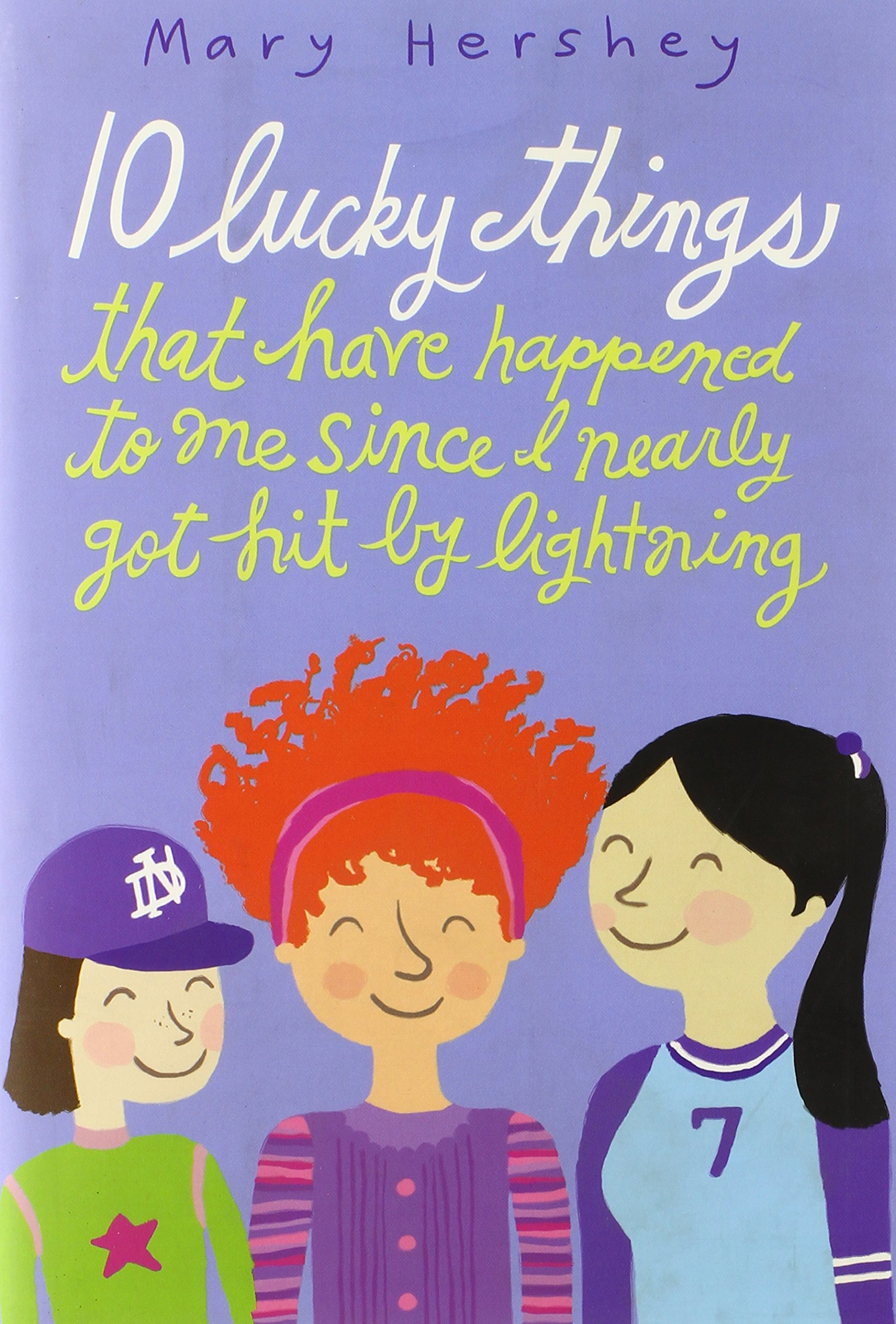 Read Online 10 Lucky Things That Have Happened to Me Since I Nearly Got Hit by Lightning pdf epub