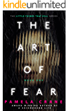 The Art of Fear (The Little Things That Kill Series Book 1) (English Edition)