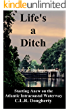 Life's a Ditch: Starting Anew on the Atlantic Intracoastal Waterway