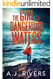 The Girl in Dangerous Waters (Emma Griffin FBI Mystery Book 8)