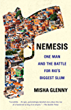 Nemesis: One Man and the Battle for Rio (English Edition)