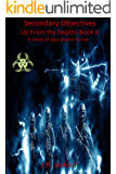 Secondary Objectives: Up From the Depths Book 6