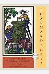 Pharmako/Poeia, Revised and Updated: Plant Powers, Poisons, and Herbcraft Paperback
