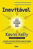 Inevitável: As 12 forças tecnológicas que mudarão o nosso mundo