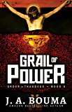 Grail of Power (Order of Thaddeus Book 5)