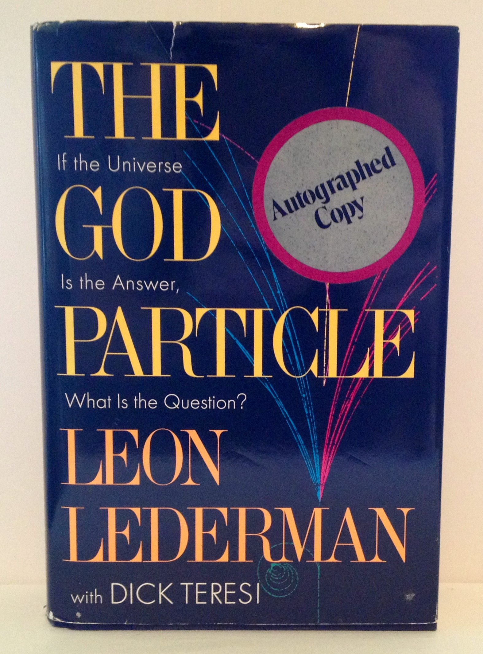 Amazon.fr   The God Particle If the Universe Is the Answer, What ...