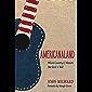 Americanaland: Where Country & Western Met Rock 'n' Roll (Music in American Life Book 1)