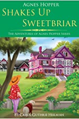Agnes Hopper Shakes Up Sweetbriar (The Adventures of Agnes Hopper Series Book 1) Kindle Edition