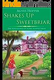Agnes Hopper Shakes Up Sweetbriar (The Adventures of Agnes Series Book 1)