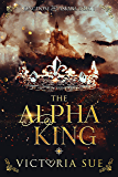 The Alpha King (Kingdom of Askara Book 1) (English Edition)