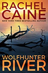 Wolfhunter River (Stillhouse Lake Book 3) Kindle Edition