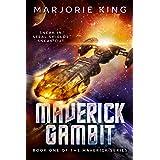 Maverick Gambit (Maverick Space Adventures Book 1)
