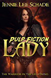 Pulp Fiction Lady - The Warrior in the Lightning