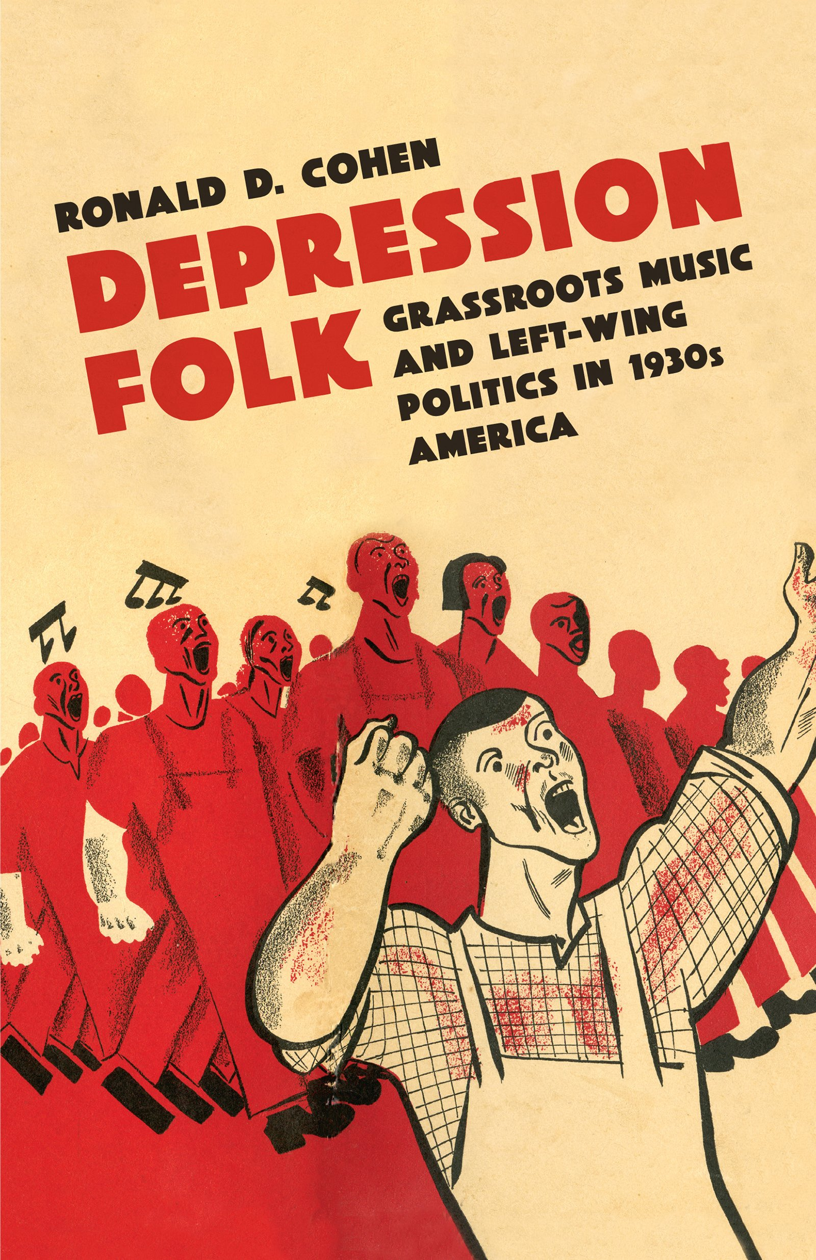 Depression Folk: Grassroots Music and Left-Wing Politics in 1930s America ebook