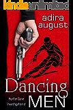 Dancing Men: Hunter Dane Investigation 2 (Hunt&Cam4Ever Book 3)