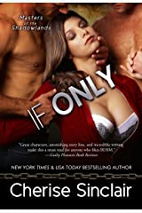 If Only (Masters of the Shadowlands Book 8) Kindle Edition