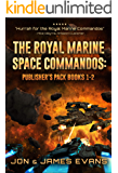 The Royal Marine Space Commandos (RMSC Omnibus Book 1)